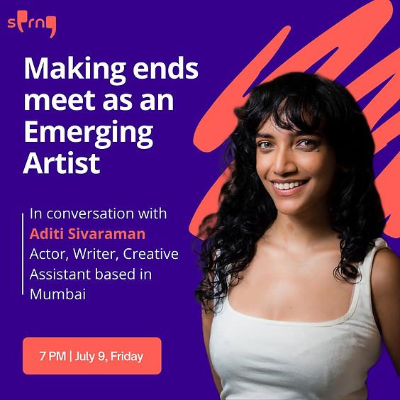 Making ends meet as an Emerging Artist