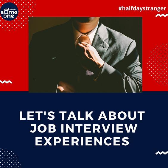 Job interview experiences