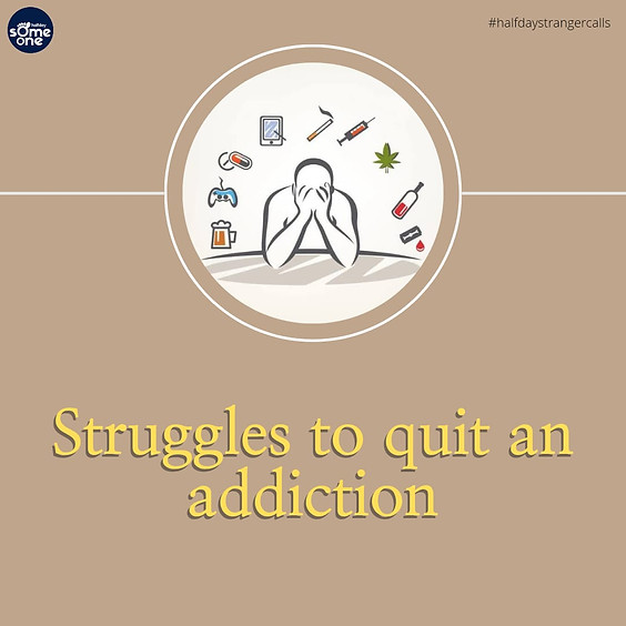 Struggles to quit an addiction