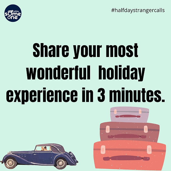 Share your most wonderful holiday experience in 3 minutes