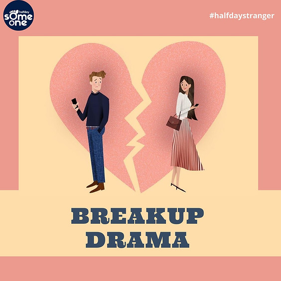 Breakup Drama