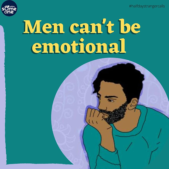 Men can't be emotional