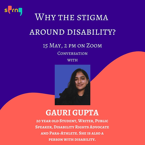 Ask Anything Anonymously on Disability in India with Gauri Gupta
