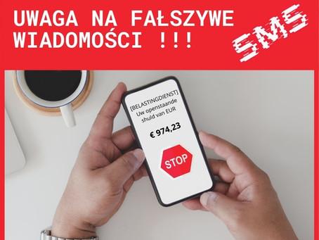 UWAGA NA FAŁSZYWE WIADOMOŚCI SMS !!!