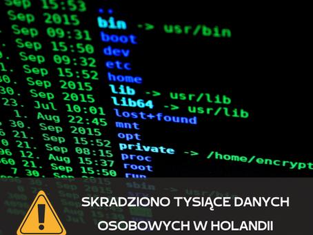 Skradziono dane osobowe z systemu informatycznego w Holandii