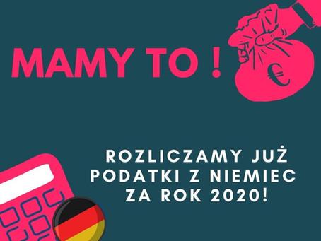 Mamy to! Rozliczamy już podatki z Niemiec za rok 2020!