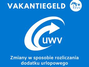 UWV zmienia zasady rozliczania dodatku wakacyjnego - vakantiegeld