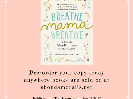 A Sneak Peek into Breathe, Mama, Breathe