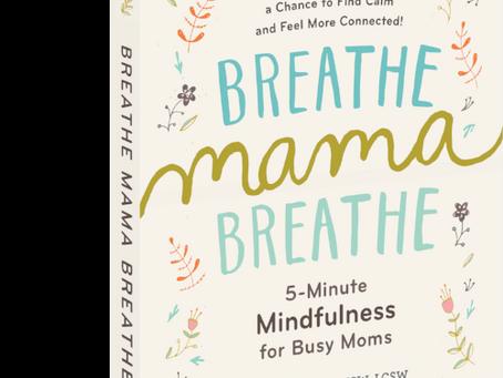 Breathe, Mama, Breathe: The Book Trailer!