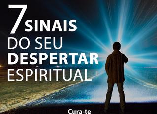 7 sinais do seu Despertar Espiritual