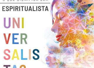O que significa ser Espiritualista Universalista?