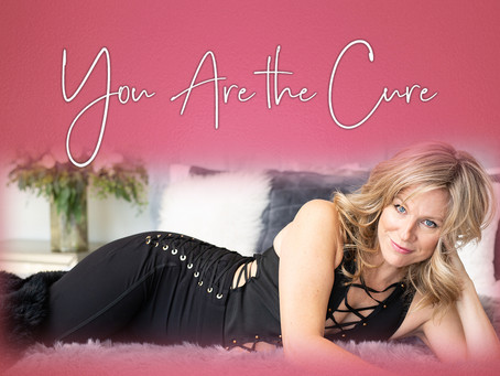 You Are the Cure