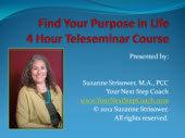 Find Your Life Purpose 4 Week Teleseminar Series
