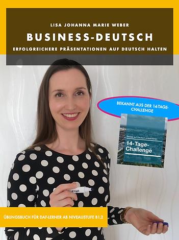 Business-Deutsch: Erfolgreichere Präsentationen auf Deutsch halten
