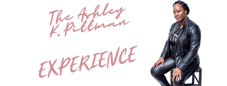 The Ashley K. Pittman  EXPERIENCE PIC.pn