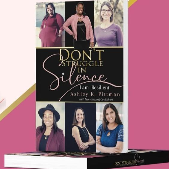 Don't Struggle in Silence Virtual Book Launch