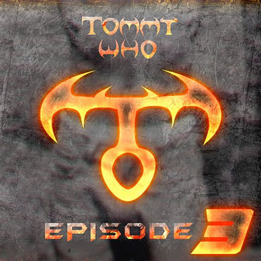 "Tommy Who ""Episode 3"""