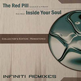 Infiniti Collector's Edition 2 : The Red Pill / Inside Your Soul