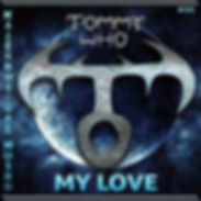 TOMMYWHO_MY-LOVE_500_WEB.jpg