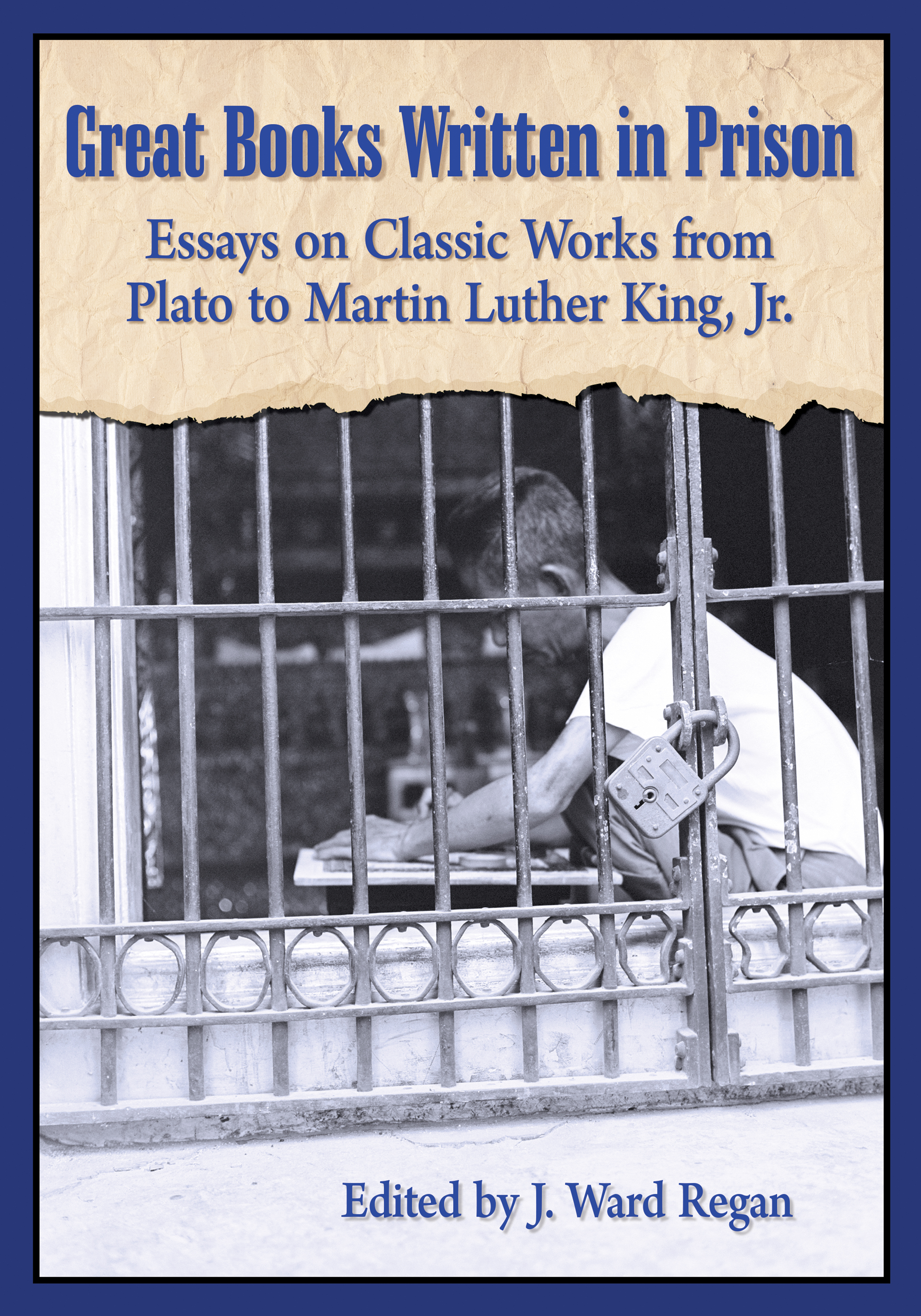 great books written in prison edited by j ward regan chapter great books written in prison edited by j ward regan chapter summaries
