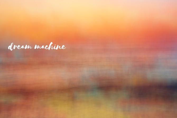 Dream Machine - Exhibition