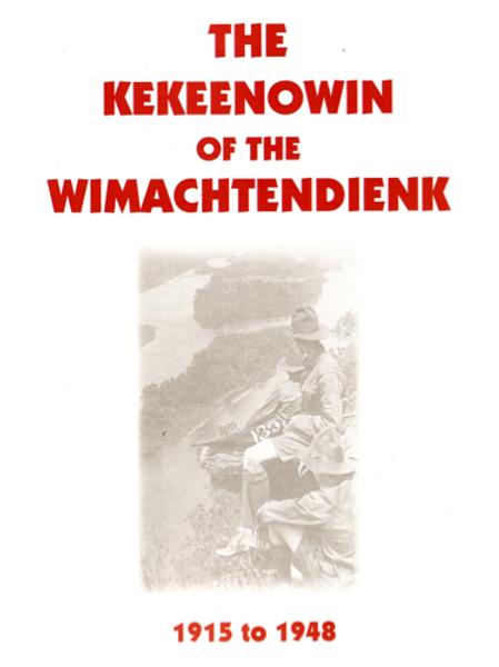 Kekeenowin of the Wimachtendiek (Softbound)