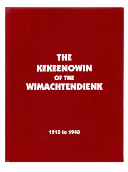 Kekeenowin of the Wimachendienk (Hardbound)