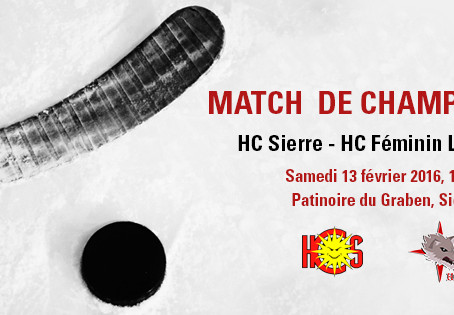 HC Sierre - HC Féminin Lausanne / samedi 13 février 2016, 19h00