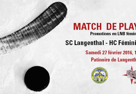 Match de playoffs / SC Langenthal - HCFL, samedi 27 février à 17h45
