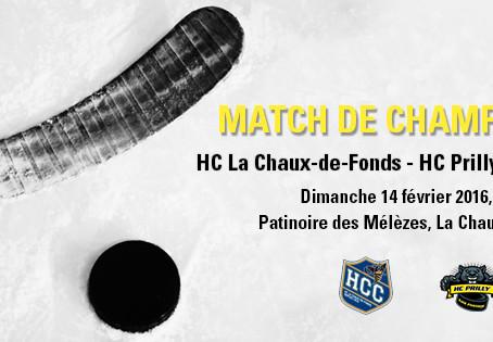 HCC - HC Prilly Black Panthers, dimanche 14 février 2016 à 15h à la Chaux-de-Fonds