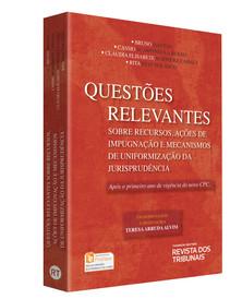 Questões Relevantes sobre Recursos, Ações de Impugnação e Mecanismos de Uniformização da Jurisprudência, 2017