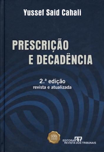 Prescrição e Decadência, 2008