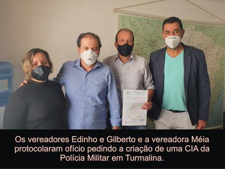 TURMALINA – VEREADORES SOLICITAM CRIAÇÃO DE CIA DA PM.