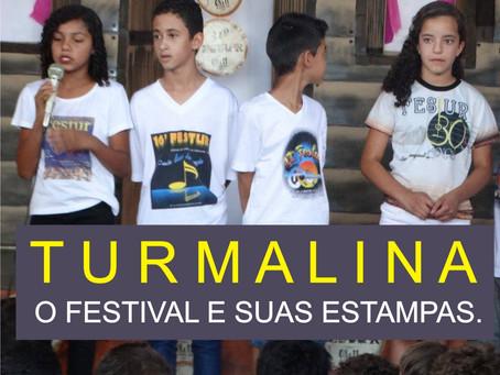 TURMALINA – A IDENTIDADE DOS FESTIVAIS.