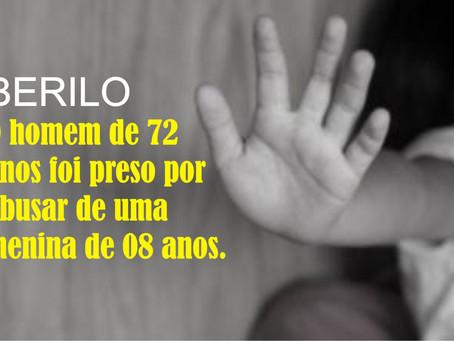 BERILO – HOMEM É PRESO POR ABUSAR SEXUALMENTE DE UMA CRIANÇA.