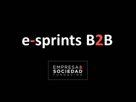 """NACEN LOS RETOS """"e-sprint B2B"""" PARA LA RECONSTRUCCIÓN"""