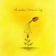Growin'Up
