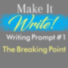 makeitwritewritingprompt1.jpg