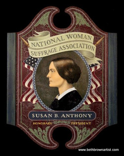 Susan B Anthony sign by Beth Brown