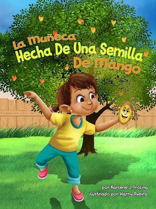 The Mango Seed Doll (Spanish Version)