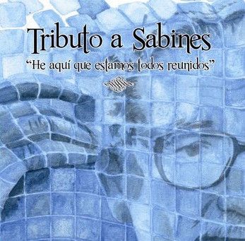 TRIBUTO A SABINES.