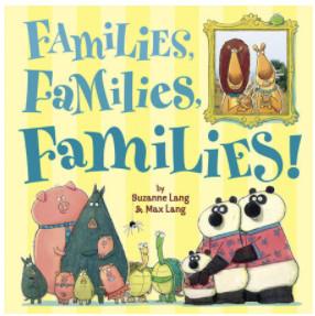 Famlies, families, families