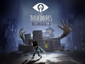 REVIEW: Little Nightmares Secrets of the Maw - PS4