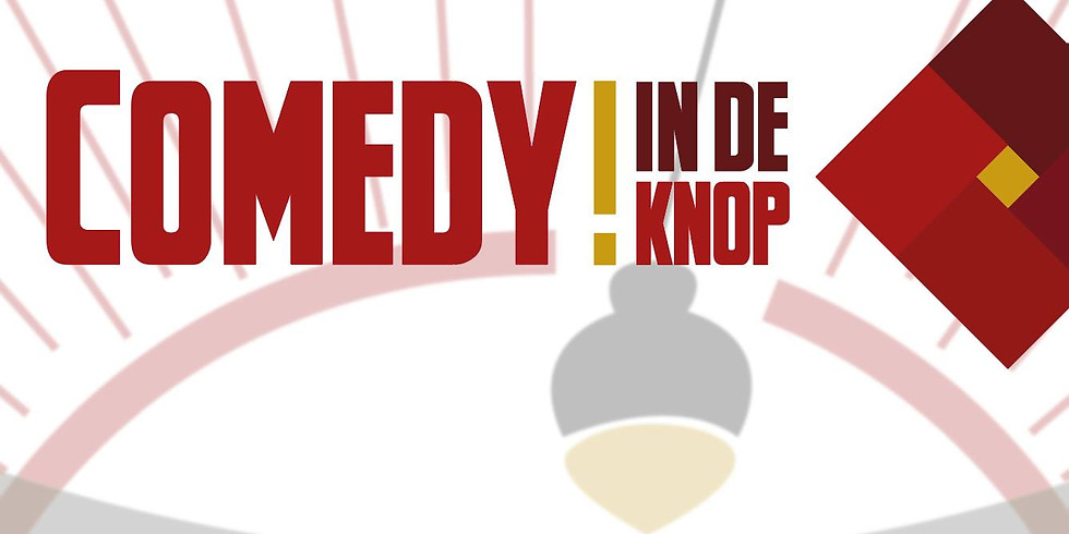 Comedy in de Knop: Early & Late Show