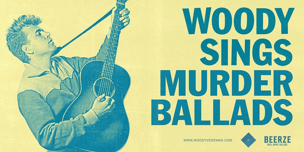 Woody Sings Murder Ballads