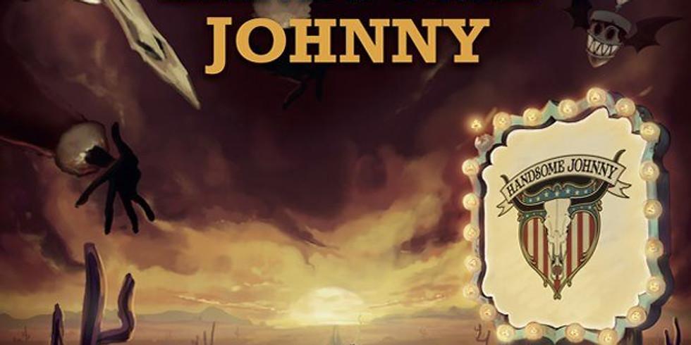 Handsome Johnny: The Road of Endless Miles GEANNULEERD