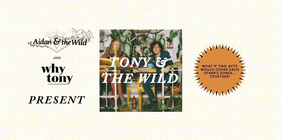 Tony & the Wild | Aidan & the Wild en Why Tony Release Party