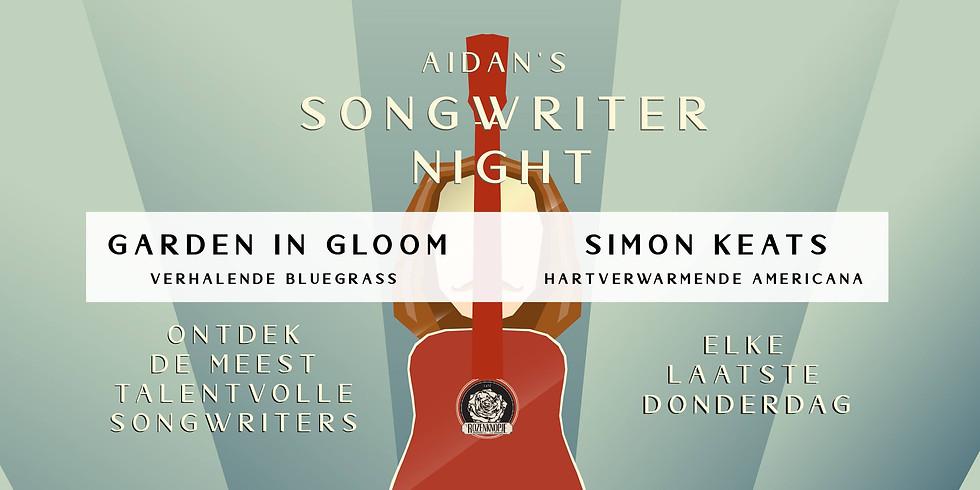 Garden In Gloom + Simon Keats | Aidan's Songwriter Night