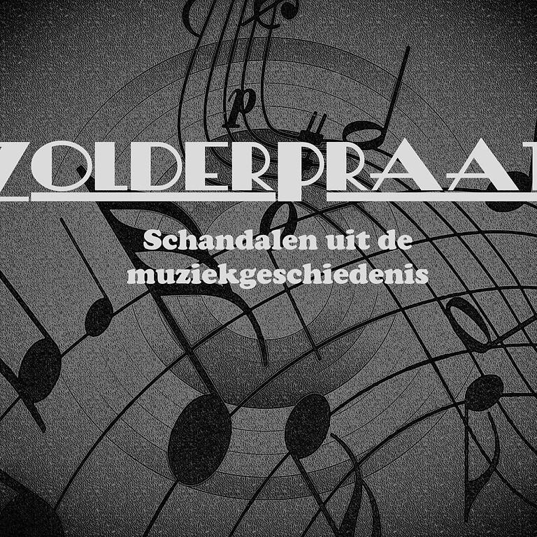Zolderpraat: Schandalen uit de muziekgeschiedenis