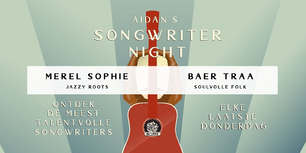 Merel Sophie + Baer Traa | Aidan's Songwriter Night